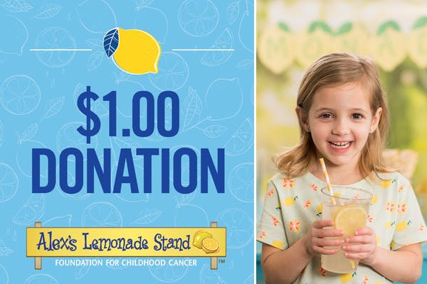 $1 Donation to Alex's Lemonade Stand Foundation