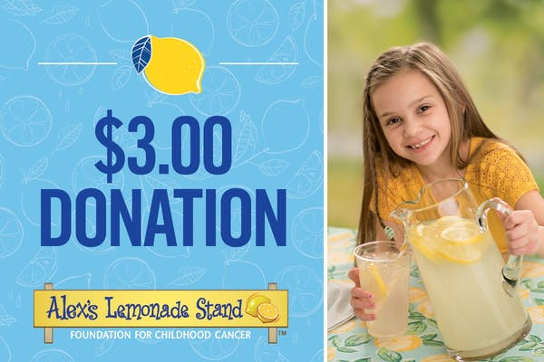 $3 Donation to Alex's Lemonade Stand Foundation